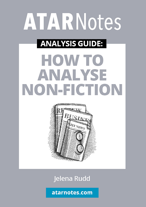 ATARNotes Text Guide: How to Analyse Non-Fiction