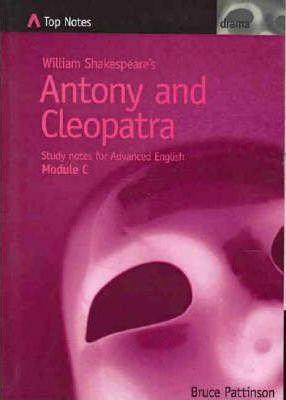 Top Notes: Antony and Cleopatra
