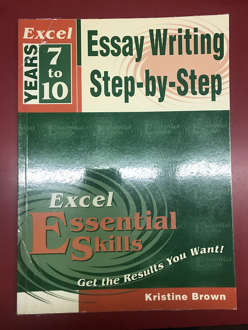 Excel Essential Skills Essay Writing Step-by-Step (SECOND HAND)