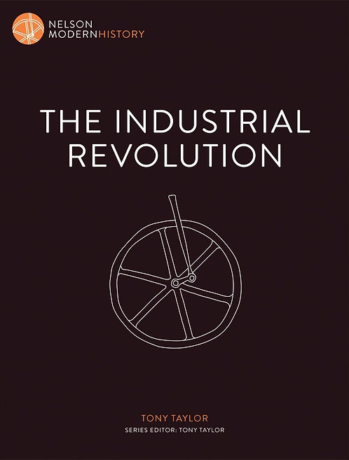 Nelson Modern History: The Industrial Revolution