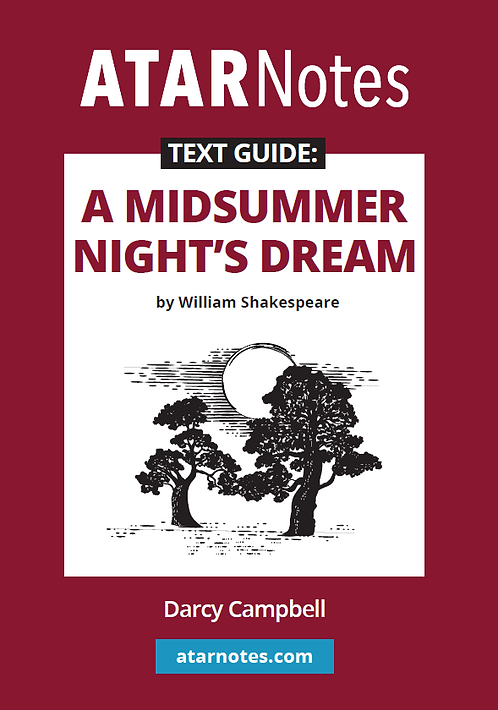 ATARNotes Text Guide : A Midsummer Night's Dream