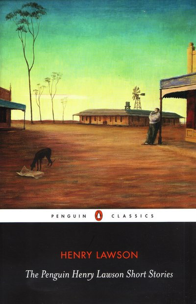 Henry Lawson Short Stories (Penguin Classics)