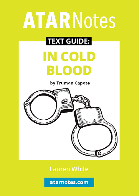 ATARNotes Text Guide: In Cold Blood