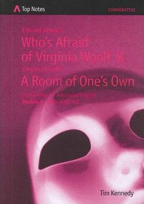 Top Notes: Who's Afraid of Virginia Wolf & A Room Of One's Own