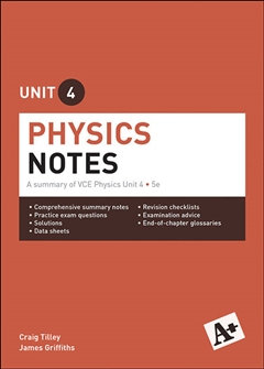 A+ Physics Notes VCE Unit 4 Print 5E
