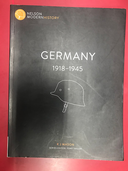 Nelson Modern History: Germany 1918 – 1945 (SECOND HAND)
