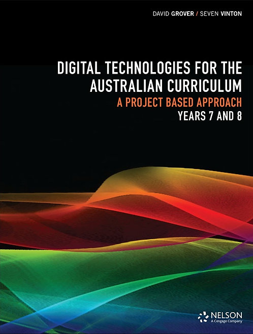 Digital Technologies for the Australian Curriculum 7&8 Workbook