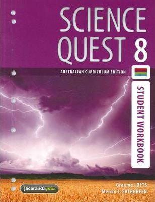 Science Quest 8 Australian Curriculum Edition Student Workbook