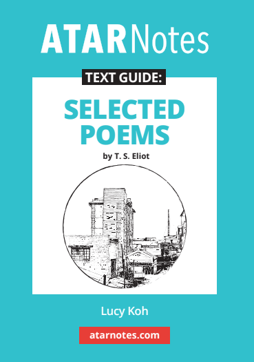 ATARNotes Text Guide: Selected Poems by T.S. Eliot