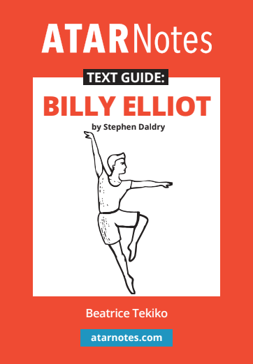 ATARNotes Text Guide: Billy Elliot