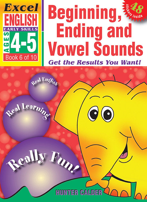 Excel Early Skills:English Book 6 Beginning, Ending and Vowel Sounds