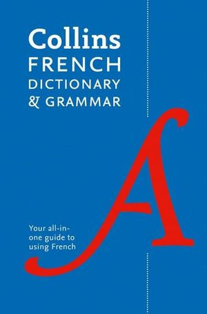 Collins French Dictionary & Grammar 8E