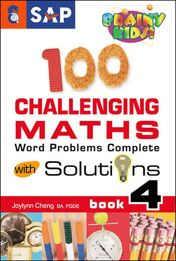 100 Challenging Maths Word Problems Complete With Solutions Book 4