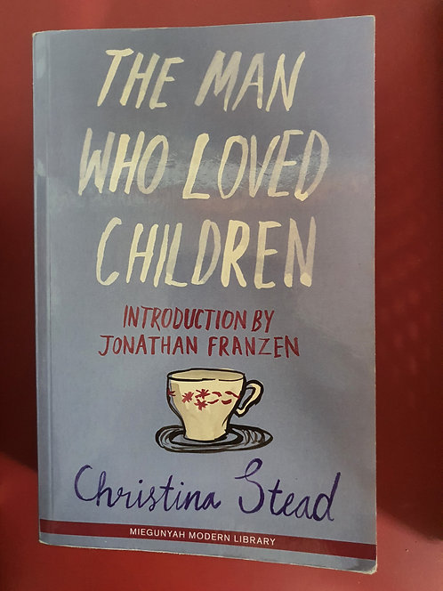 The Man Who Loved Children (SECOND HAND)