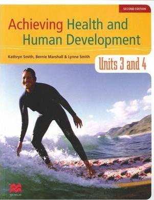 Achieving Health and Human DevelopmentUnits 3&4