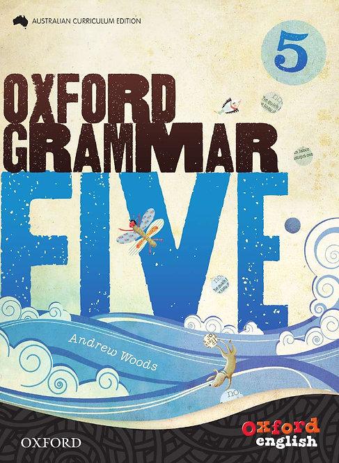 Oxford Grammar 5: for Australian Schools