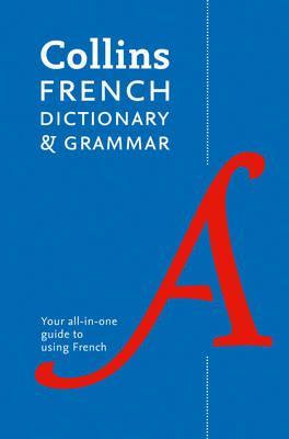 Collins French Dictionary and Grammar 7E