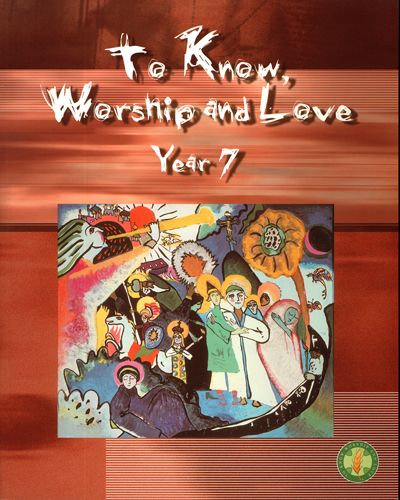 To Know Worship and Love Year 7 2E