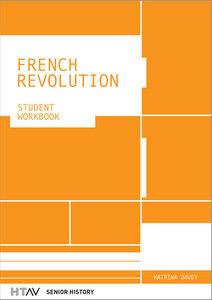 HTAV French Revolution Student Workbook 2E
