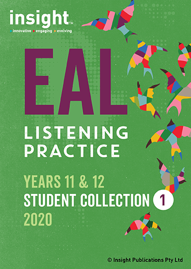 Insight EAL Listening Practice Years – 11 & 12 Collection 2 (DIGITAL