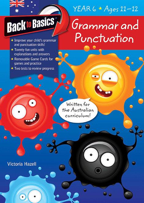 Back to Basics Grammar & Punctuation Year 6