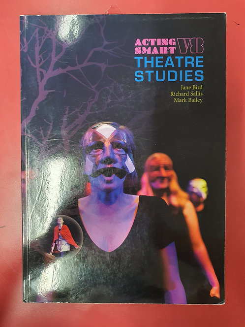 Acting Smart Theatre Studies Version 8 (SECOND HAND)