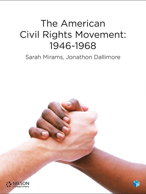 Nelson The American Civil Rights Movement:1945–1968 (PRINT + DIGITAL)