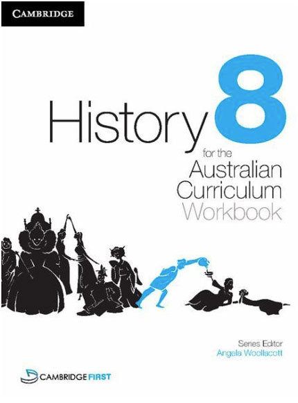History for the Australian Curriculum Year 8 Workbook (PRINT)