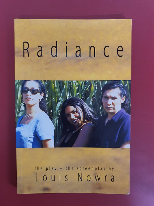 Radiance the Play and Screenplay (SECOND HAND)
