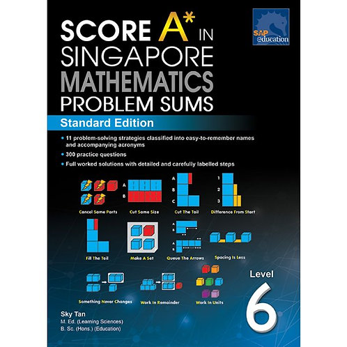 Score A in Singapore Maths Problem Sums Level 6
