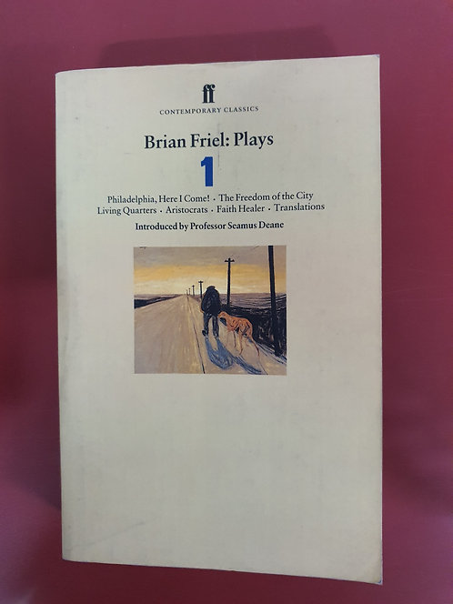 Brian Friel Plays 1 (SECOND HAND)