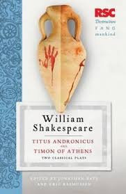 RSC Shakespeare Titus Andronicus and Timon of Athens