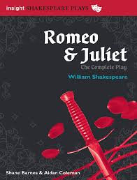 Insight Shakespeare Plays Romeo & Juliet (Complete Play) 2nd edition