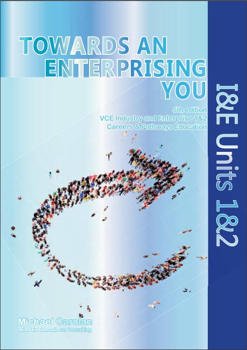 I&E Units 1&2: Towards an Enterprising You