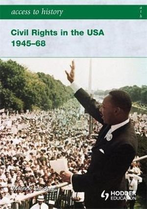 Access To History: Civil Rights In The USA 1945-68