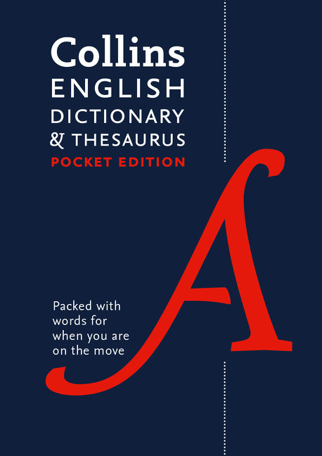 Collins English Dictionary and Thesaurus Pocket Edition 7E