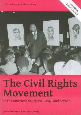 Civil Rights Movement in the American South 1945-68 (2E)