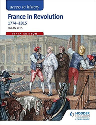 Access to History: France in Revolution 1774-1815 5E