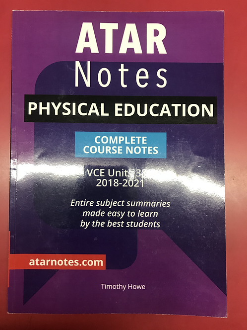 ATARNotes Physical Education Complete Course Notes Units 3&4 2E (SECOND HAND)