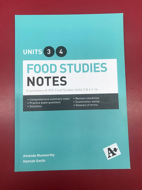 A+ Food Studies Notes VCE Units 3&4 (SECOND HAND)