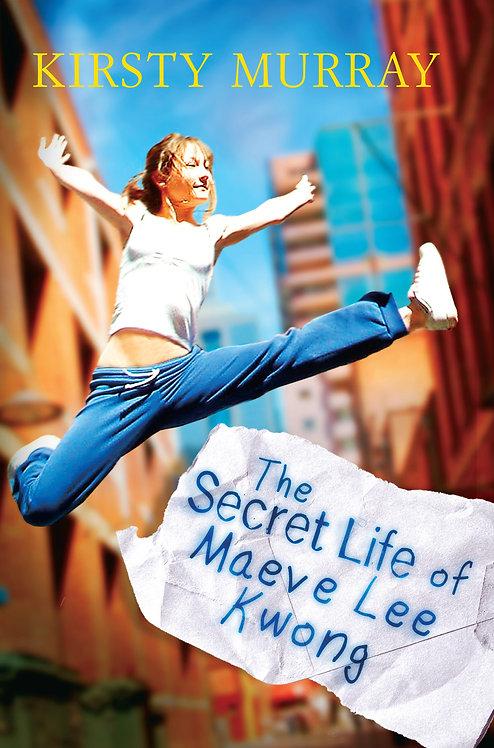 The Secret Life of Maeve Lee Kwong