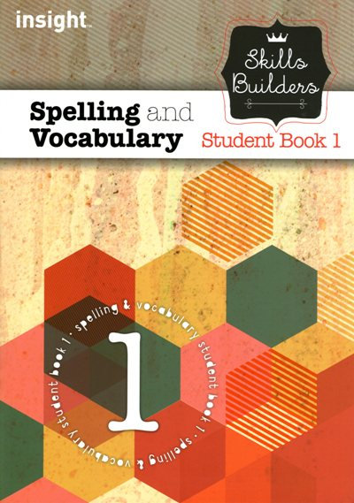 Insight Skills Builders Spelling and Vocabulary Book 1