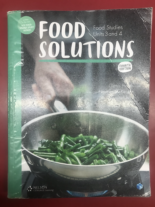 Food Solutions: Food Studies Units 3&4 4E (SECOND HAND)