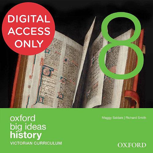 Oxford Big Ideas History 8 Victorian Curriculum oBook assess (DIGITAL)