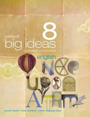 Oxford Big Ideas English 8 Australian Curriculum Student Book