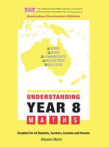 Understanding Year 8 Maths: Australian Curriculum Edition