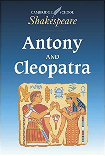Cambridge School Shakespeare Antony and Cleopatra