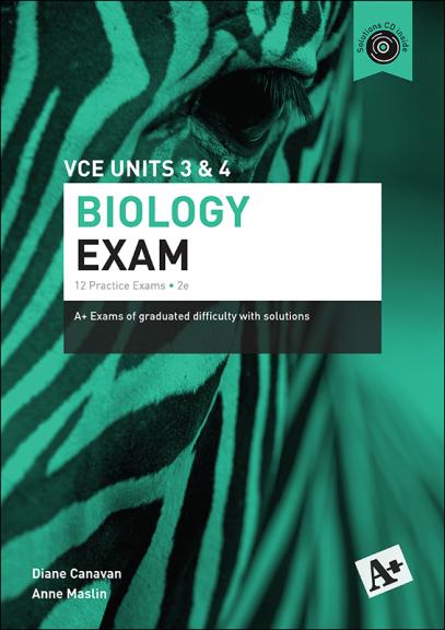 A+ Biology Exam VCE Units 3&4 2E