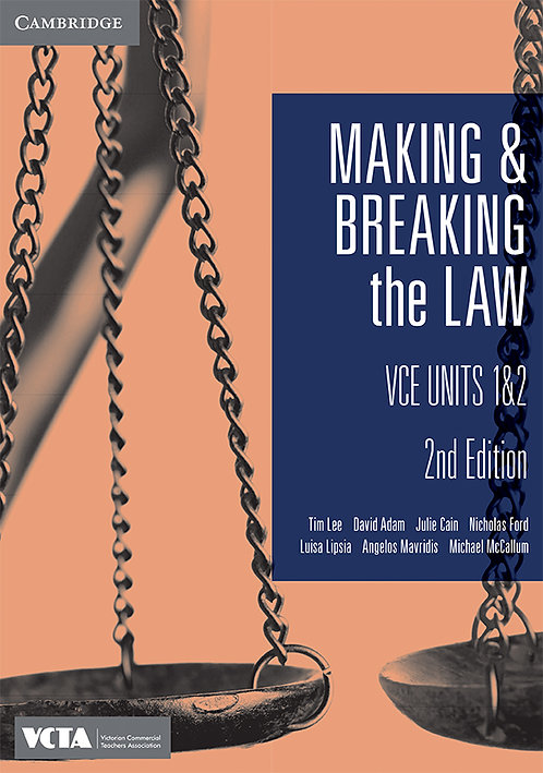 Making and Breaking the Law Units 1&2 2E (PRINT + DIGITAL)