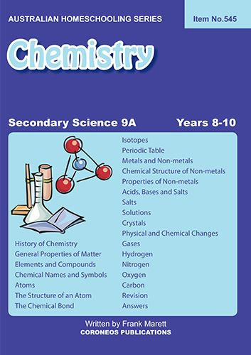 Secondary Science 9A: Chemistry (Item no. 545) for Years 7 to 9